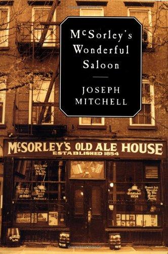 McSORLEY's WONDERFUL SALOON *: MITCHELL, Joseph; TRILLIN, Calvin