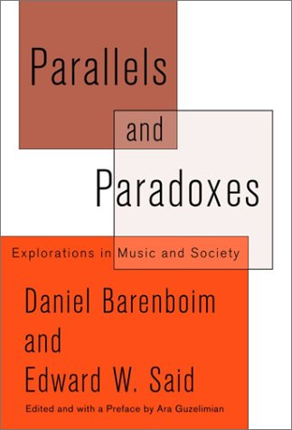 9780375421068: Parallels and Paradoxes: Explorations in Music and Society