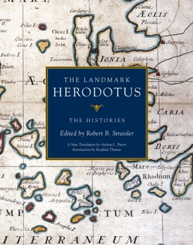 The Landmark Herodotus: The Histories: Herodotus;Robert B. Strassler