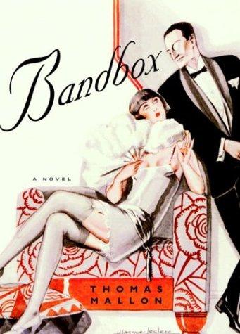 Bandbox (Signed First Edition): Thomas Mallon