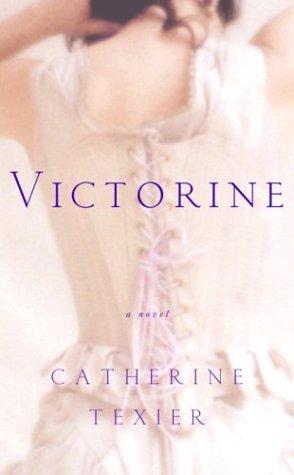 9780375421242: Victorine