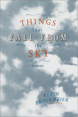 9780375421341: Things That Fall from the Sky: Stories