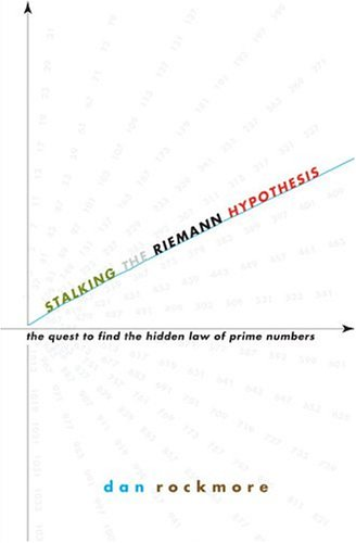 9780375421365: Stalking the Riemann Hypothesis: The Quest to Find the Hidden Law of Prime Numbers
