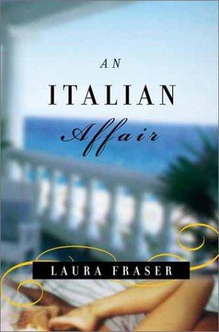 9780375421389: An Italian Affair