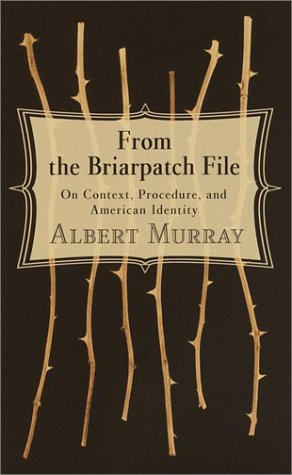 From the Briarpatch File: On Context, Procedure, and American Identity