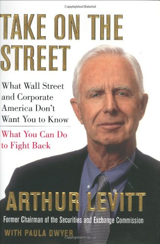 9780375421785: Take on the Street: What Wall Street and Corporate America Don't Want You to Know