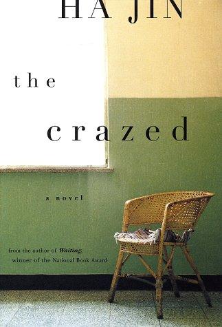 9780375421815: The Crazed: A Novel