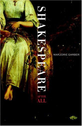 Shakespeare After All: Marjorie Garber