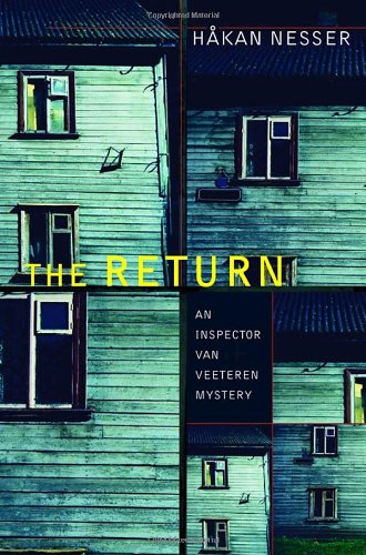 The Return: An Inspector Van Veeteren Mystery: Nesser, Hakan