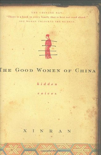9780375422010: The Good Women of China: Hidden Voices