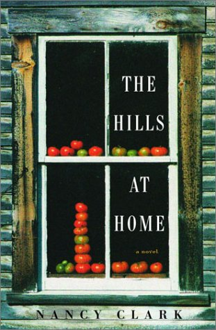 9780375422034: The Hills at Home: A Novel