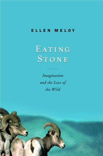 9780375422164: Eating Stone: Imagination and the Loss of the Wild