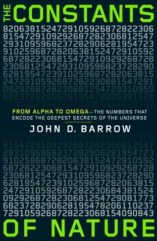 9780375422218: The Constants of Nature: From Alpha to Omega--the Numbers That Encode the Deepest Secrets of the Universe
