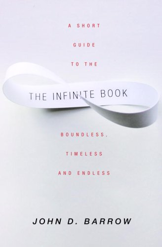 9780375422270: The Infinite Book: A Short Guide to the Boundless, Timeless and Endless