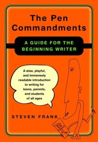 The Pen Commandments: A Guide for the: Steven Frank
