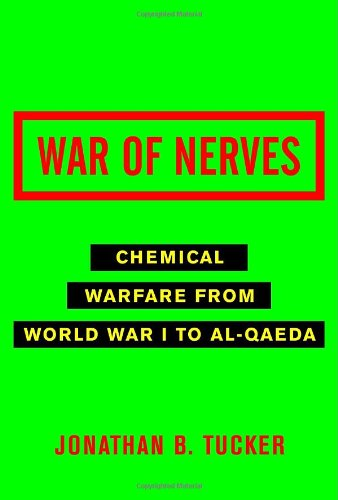 War of Nerves: Chemical Warfare from World