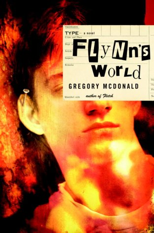 Flynn's World: A Novel: Mcdonald, Gregory