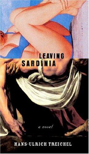 9780375422614: Leaving Sardinia: A Novel