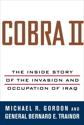 9780375422621: Cobra II: The Inside Story of the Invasion and Occupation of Iraq
