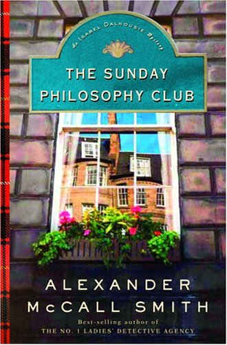 9780375422980: The Sunday Philosophy Club : An Isabel Dalhousie Mystery