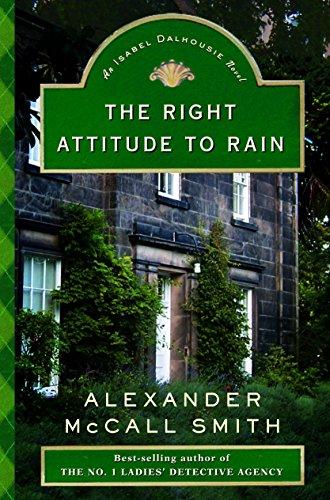 9780375423000: The Right Attitude to Rain (Isabel Dalhousie Series)