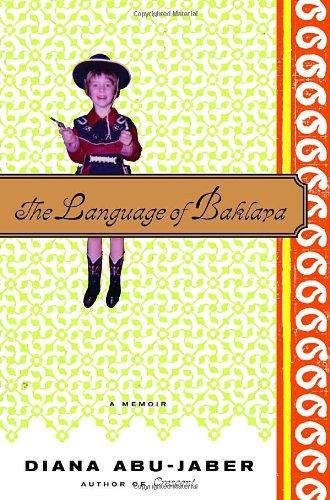 9780375423048: The Language Of Baklava: A Memoir