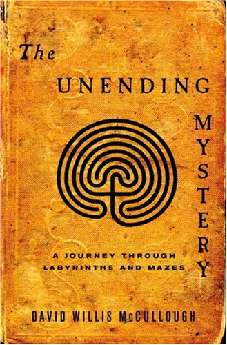 9780375423062: The Unending Mystery: A Journey Through Labyrinths and Mazes