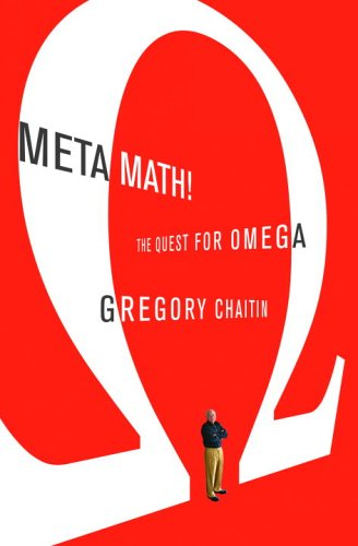 9780375423130: Meta Math!: The Quest for Omega (Peter N. Nevraumont Books)