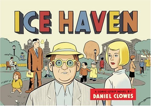 9780375423321: Ice Heaven: A comic strip-novel by Daniel Clowes