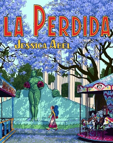 La Perdida (Signed First Edition)