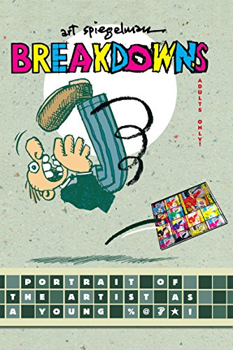 9780375423956: Breakdowns: Portrait of the Artist as a Young %@&*! (Pantheon Graphic Novels)