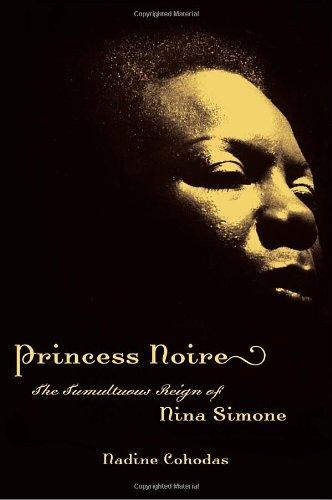 9780375424014: Princess Noire: The Tumultuous Reign of Nina Simone