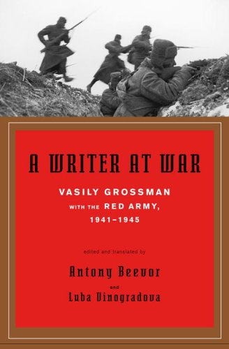 9780375424076: A Writer at War: Vasily Grossman with the Red Army, 1941-1945