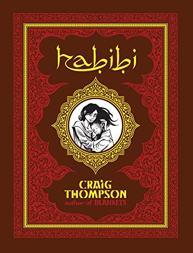Habibi (Pantheon Graphic Novels) (0375424148) by Craig Thompson