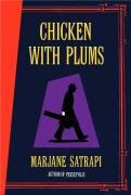 Chicken With Plums (Mint First Edition)