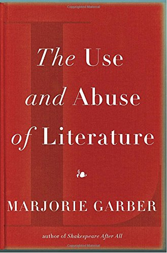9780375424342: The Use and Abuse of Literature