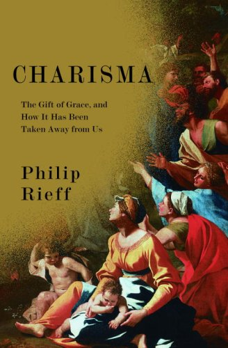 9780375424526: Charisma: The Gift of Grace, and How It Has Been Taken Away from Us