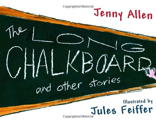 The Long Chalkboard: and Other Stories
