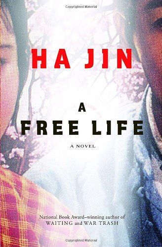 A Free Life A Novel: Jin, Ha