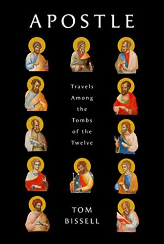 9780375424663: Apostle: Travels Among the Tombs of the Twelve (Deckle Edge)