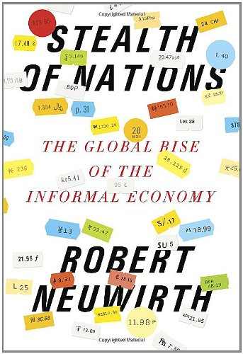9780375424892: Stealth of Nations: The Global Rise of the Informal Economy