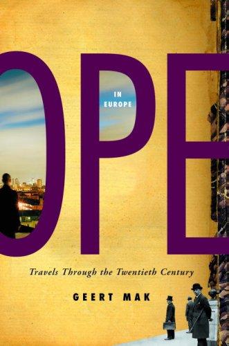 9780375424953: In Europe: Travels Through the Twentieth Century