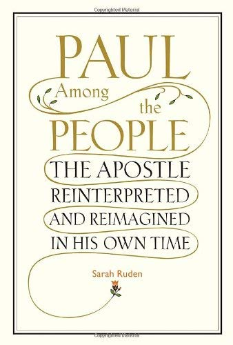 9780375425011: Paul Among the People: The Apostle Reinterpreted and Reimagined in His Own Time