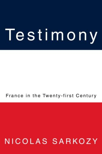9780375425059: Testimony: France in the Twenty-First Century