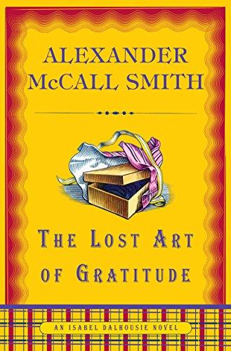 9780375425141: The Lost Art of Gratitude (Isabel Dalhousie Series)