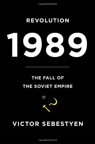 9780375425325: Revolution 1989: The Fall of the Soviet Empire
