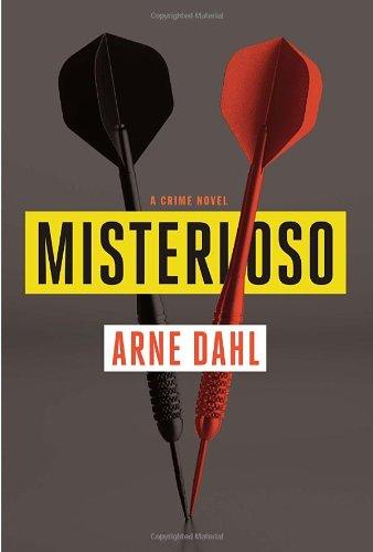 Misterioso (Signed First Edition): ARNE DAHL (author); Tiina Nunnally (translator)