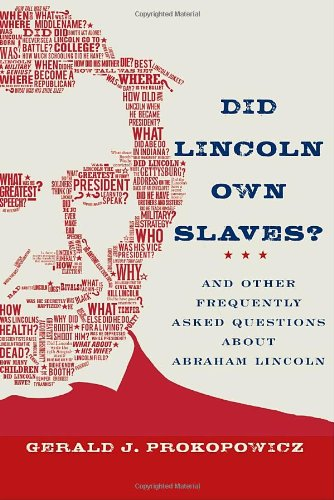 9780375425417: Did Lincoln Own Slaves?: And Other Frequently Asked Questions About Abraham Lincoln