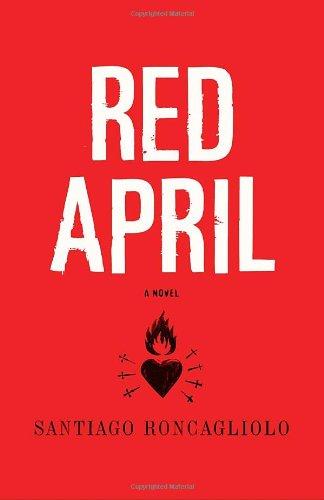 9780375425448: Red April: A Novel