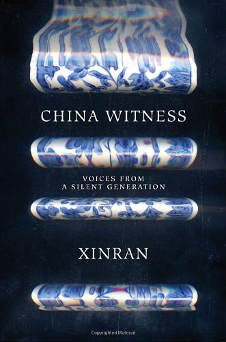 9780375425479: China Witness: Voices from a Silent Generation